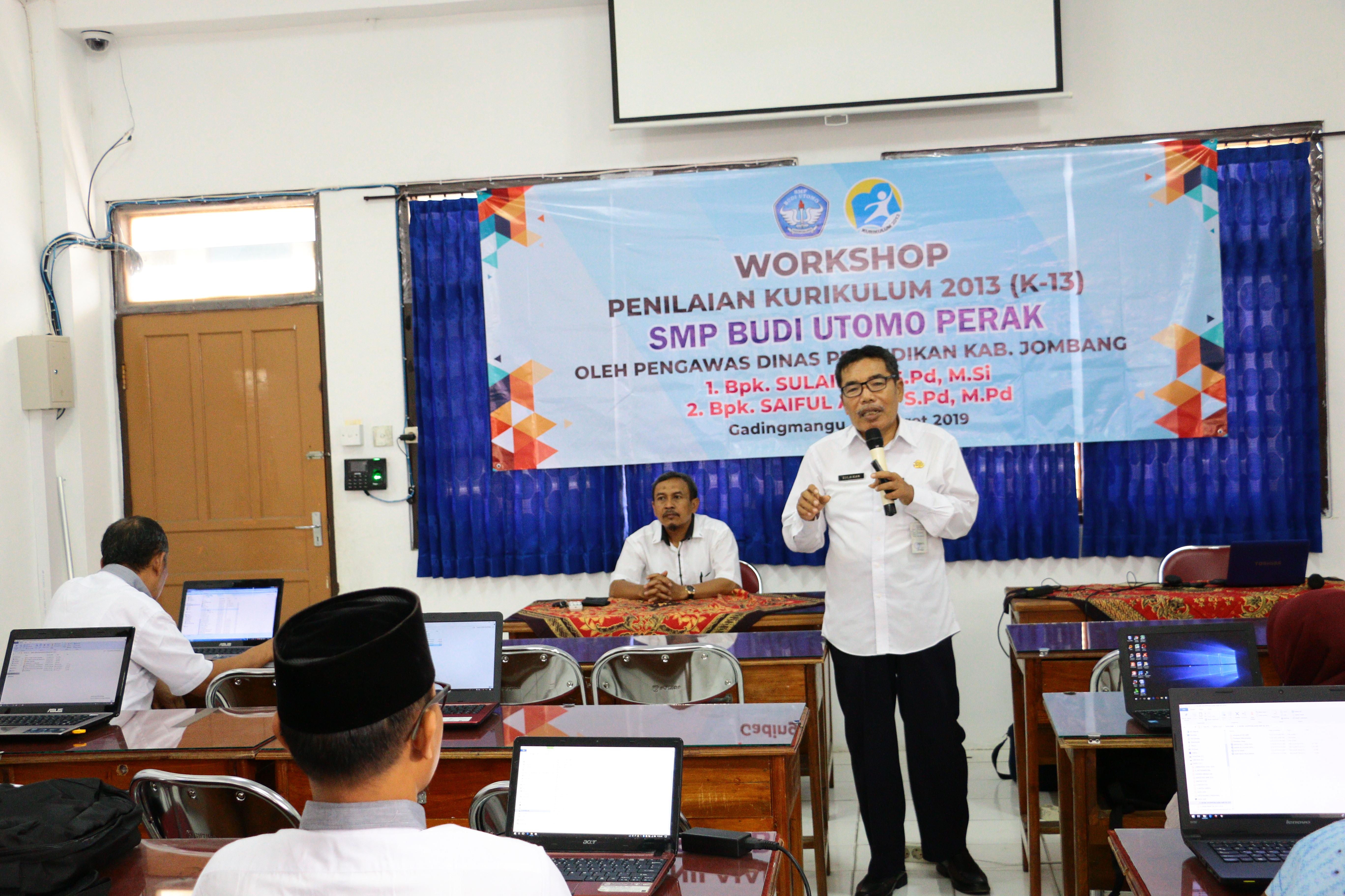 Workshop Penilaian Kurikulum Nasional Bagi Guru-guru SMP Budi Utomo Perak - Bapak Sulaikhan, S.Pd., M.Si.