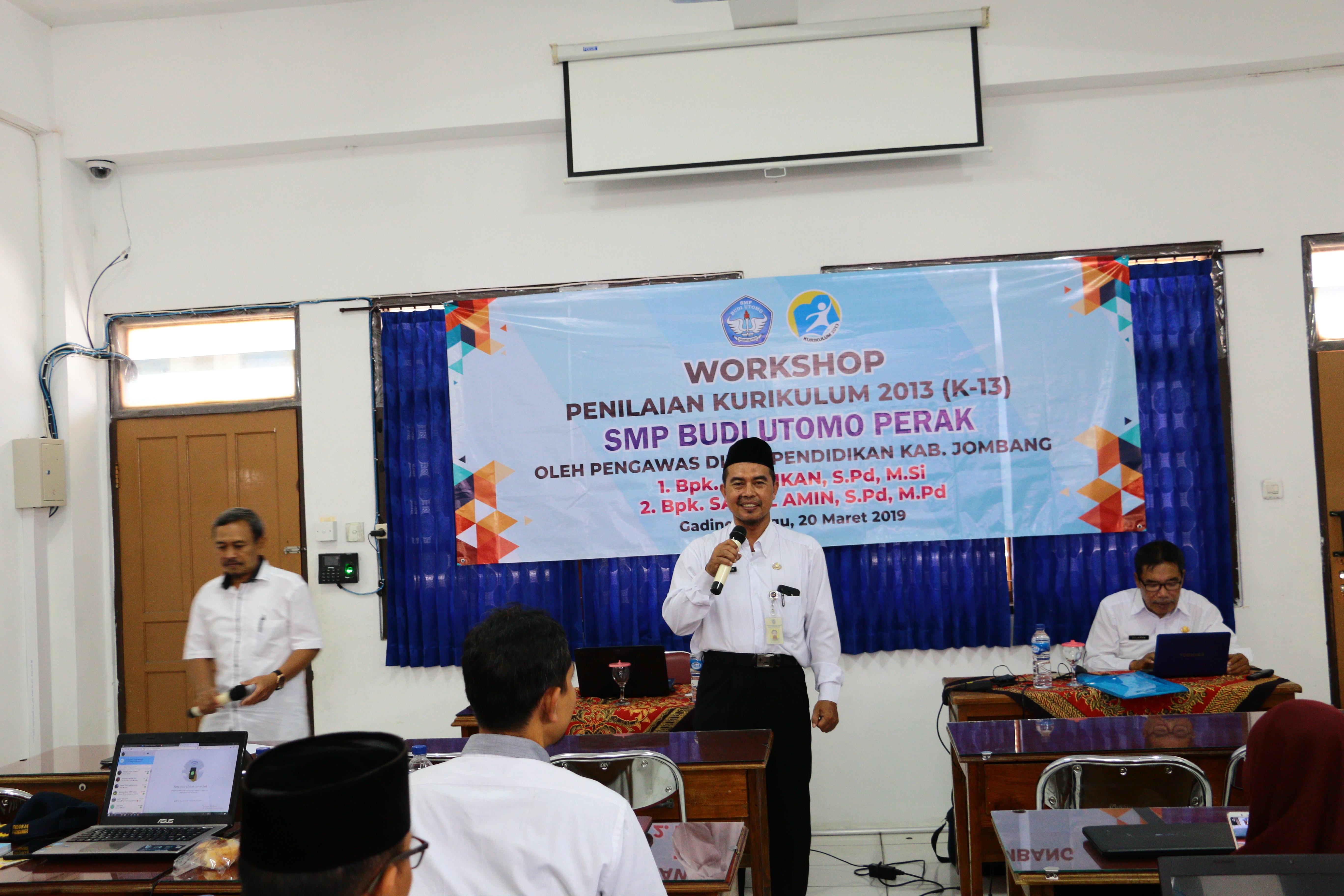 Workshop Penilaian Kurikulum Nasional Bagi Guru-guru SMP Budi Utomo Perak - Bapak Saiful Amin, S.Pd., M.Pd.